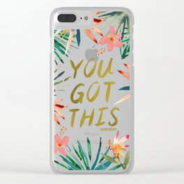 YOU GOT THIS Tropical Quote Clear iPhone Case