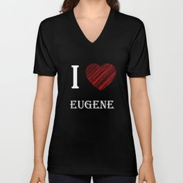 Eugene Klassik. I love my favorite city. Unisex V-Neck