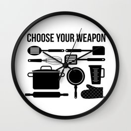 Choose Your Weapon - Baker Wall Clock
