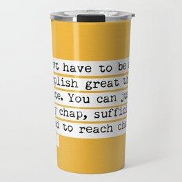 Edmund Hillary quote Travel Mug
