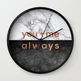 You + Me Always Wall Clock