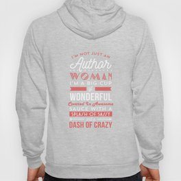 I'm not just an Author woman t shirt Hoody