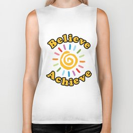 Believe. Achieve Biker Tank
