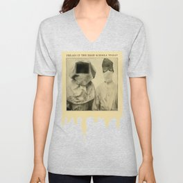 Freaks in the High Schools To-Day Unisex V-Neck