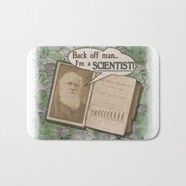 "Charles Darwin: ""Back off man, I'm a SCIENTIST!"" Bath Mat"