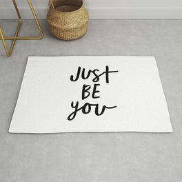 Just Be You black and white contemporary minimalism typography design home wall decor bedroom Rug
