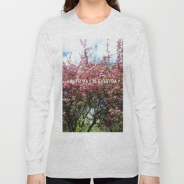 Earth Day is Everyday Long Sleeve T-shirt