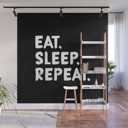 Eat. Sleep. Repeat Wall Mural