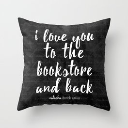 NBJ - I love you to the bookstore and back Throw Pillow