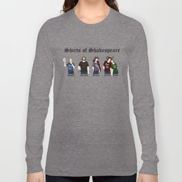 Shirts of Shakespeare Long Sleeve T-shirt