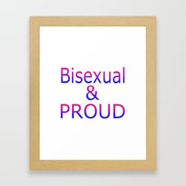 Bisexual and Proud (white bg) Framed Art Print