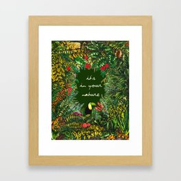 It's In Your Nature Framed Art Print