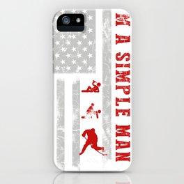 I'm a simple man drink hockey tee shirt hoodie iPhone Case