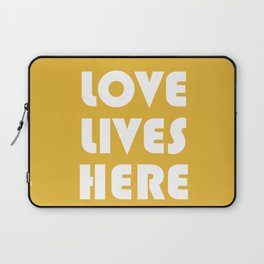 Love Lives Here Laptop Sleeve