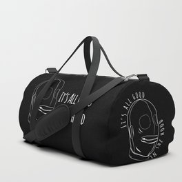 All Good In The Hood - BDSM Funny Duffle Bag