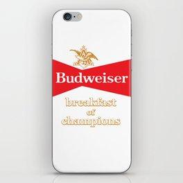 BREAKFAST OF CHAMPIONS iPhone Skin