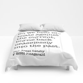 The Great Gatsby - So We Beat On, Boats Against The Current Print Comforters