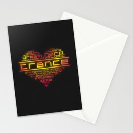 We love trance music Stationery Cards