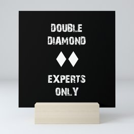 Double Diamond - Experts Only Mini Art Print