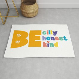 Be silly Be honest Be kind Cute Colorful Inspirational Quote Rug