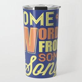 Some Song Travel Mug