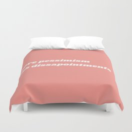 less disappointments Duvet Cover