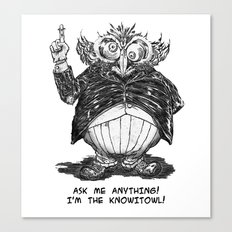 THE KNOWITOWL Canvas Print