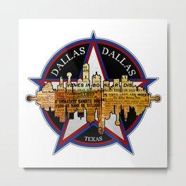 A Souvenir Of Dallas Texas Metal Print