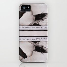 """""""Do not awaken. Too soon to leave."""" iPhone Case"""