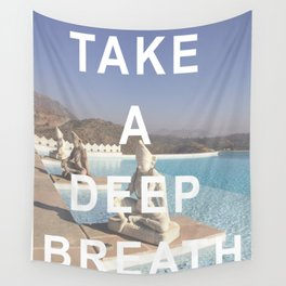 Take a Deep Breath Wall Tapestry
