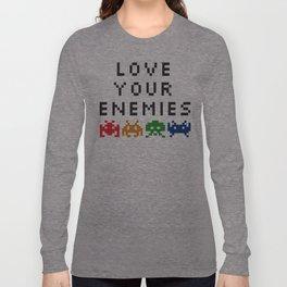 Love Your Enemies Long Sleeve T-shirt