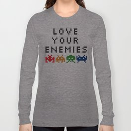 Love Your Enemies Long Sleeve T-shirt