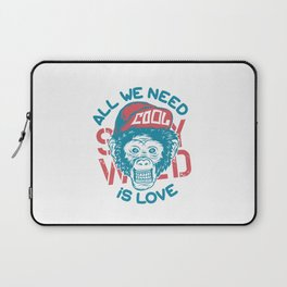 All we need is Love Laptop Sleeve