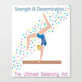 Gymnastics - Ultimate Balancing Act (on Balance Beam) Canvas Print