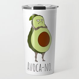 Avoca-no: Grumpy Avocado Travel Mug