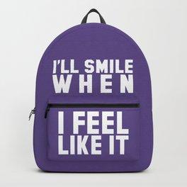 I'LL SMILE WHEN I FEEL LIKE IT (Ultra Violet) Backpack