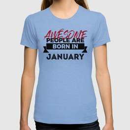 Awesome Born In January Babies Birthday T-shirt