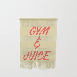 GYM & JUICE Wall Hanging