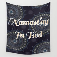 namaste Wall Tapestries featuring Namaste by Katie Duker