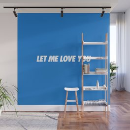 #TBT - LETMELOVEYOU Wall Mural