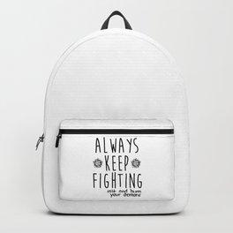 Keep Fighting Backpack