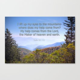 My help comes from the Lord Canvas Print