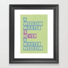 A Weekend Wasted (Colour) Framed Art Print