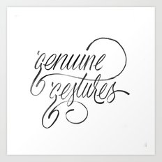 Genuine Gestures Art Print