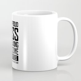 I AM A PROUD BOSS OF FREAKING AWESOME EMPLOYEES FUNNY Coffee Mug