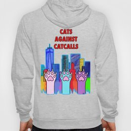 Cats Against Catcalling Hoody