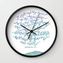 My Help Comes From The Lord - Psalm 121:1~2 Wall Clock