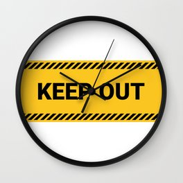 Keep Out Wall Clock