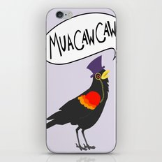 MuaCawCaw iPhone & iPod Skin