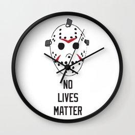 No Lives Matter Wall Clock